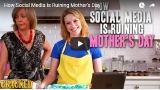 VIDEO: Social Media has basically ruined Mother's Day