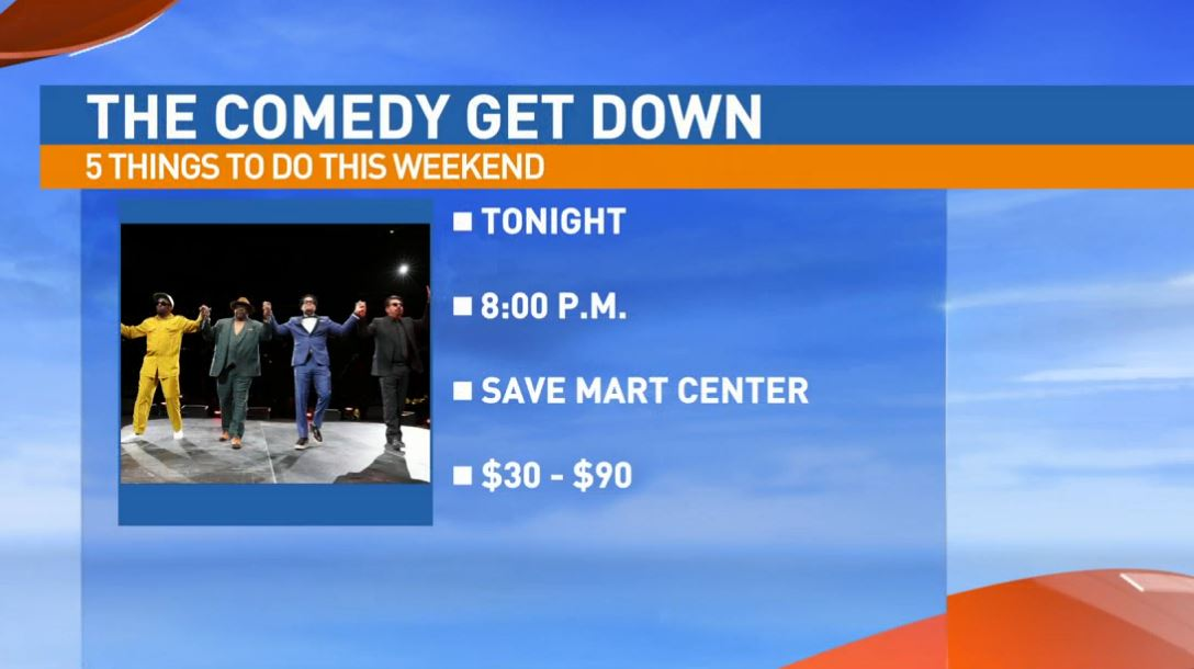The Comedy Get Down Friday night at the Save Mart Center