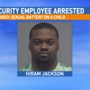 Security employee charged with sexual battery on a child under 16