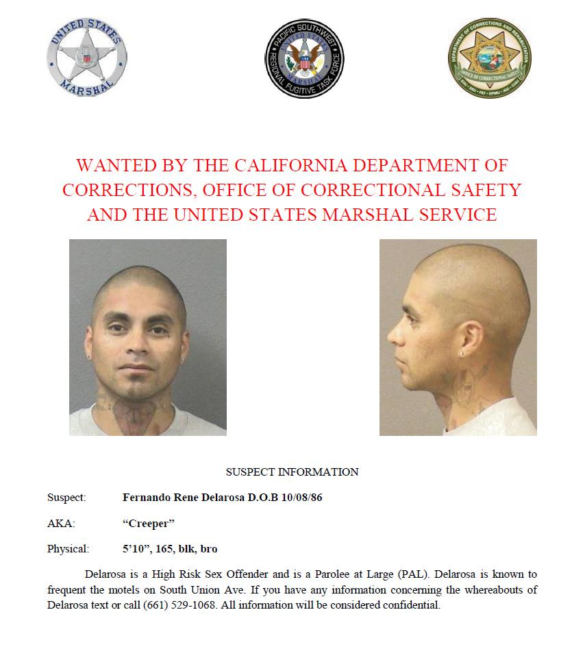 Fernando Rene Delarosa is wanted by the California Department of Corrections and Rehabilitation, Office of Correctional Safety and the U.S. Marshals Service. Call or text with confidential tips to (661) 529-1068.