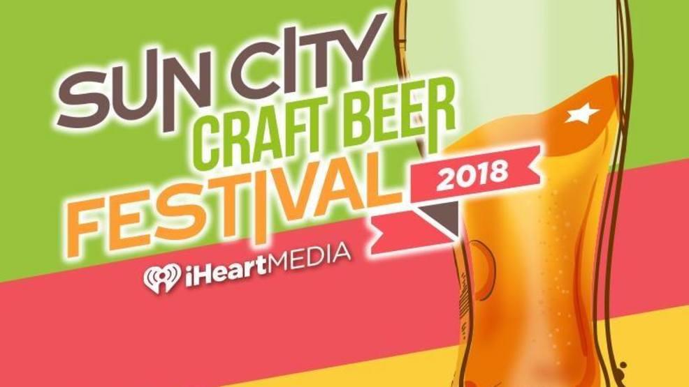 Sun city craft beer festival returns to el paso kfox for Sun city motors el paso tx
