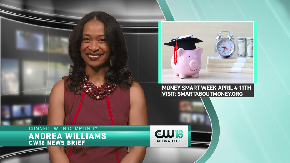 CW18 News Brief | Money Smart Week April 4-11th