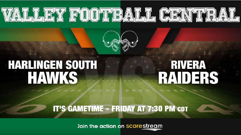 Listen Live: Harlingen South Hawks vs. Brownsville Rivera Raiders
