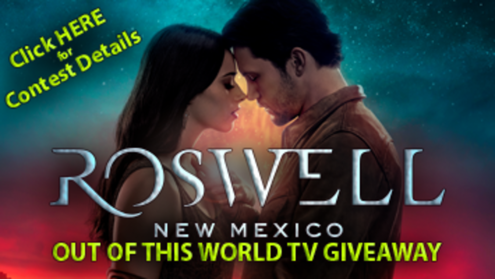 Roswell New Mexico Out Of This World TV Giveaway